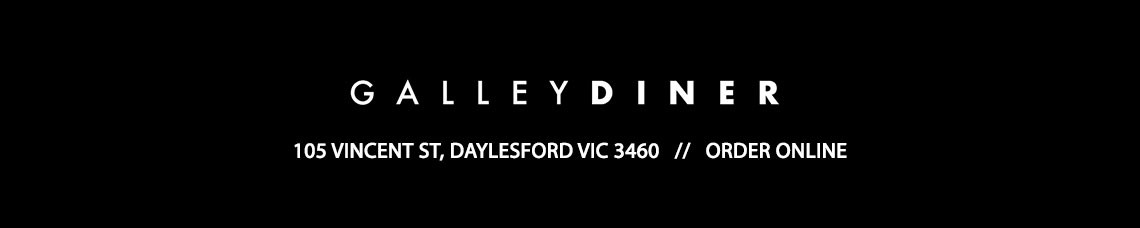 Galley Diner (Daylesford) Official Website (Order Online)